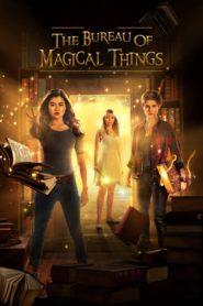 The Bureau of Magical Things
