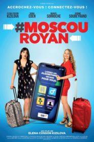 #Moscou-Royan