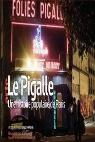 Le Pigalle – Une histoire populaire de Paris