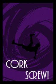 Corkscrew!