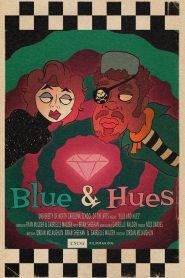 Blue & Hues