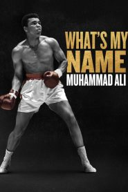 What's My Name | Muhammad Ali