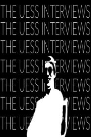 The Uess Interviews