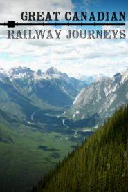 Great Canadian Railway Journeys