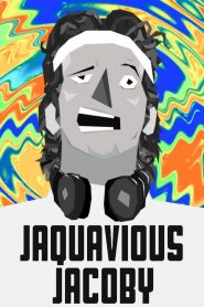 The Infatuation of Jaquavious Jacoby