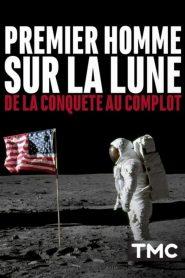 Premier homme sur la Lune : de la conquête au complot