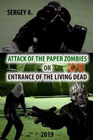 Attack of the paper zombies or entrance of the living dead