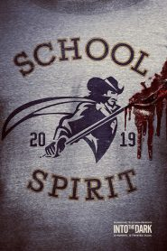 Into the Dark: School Spirit