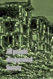 All people disappeared forever