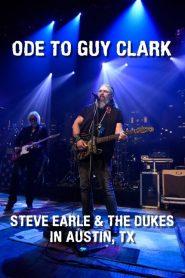 Ode to Guy Clark: Steve Earle in Austin, TX
