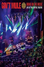Gov't Mule: Bring On The Music – Live at The Capitol Theatre