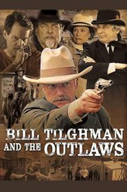 Bill Tilghman and the Outlaws