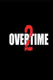 Overtime 2