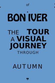 Bon Iver: Autumn