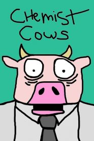 Chemist Cows