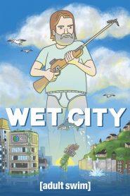 Wet City