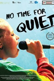 No Time for Quiet