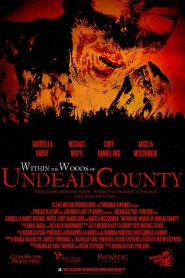 Within the Woods of Undead County