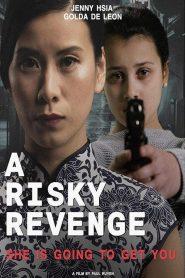 A risky revenge