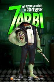 Les histoires bizarres du professeur Zarbi