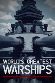 World's Greatest Warships
