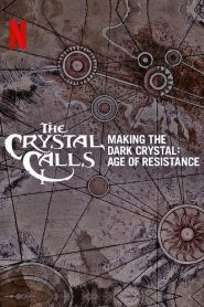 The Crystal Calls – Making The Dark Crystal: Age of Resistance