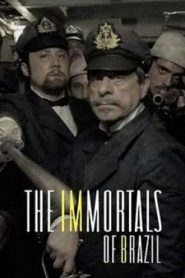 The Immortals of Brazil