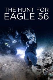 The Hunt for Eagle 56