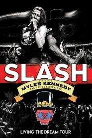 Slash featuring Myles Kennedy & The Conspirators – Living The Dream Tour