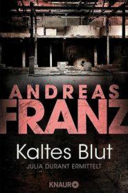 Kaltes Blut – Julia Durant ermittelt