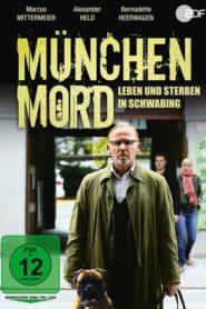 München Mord – Leben und Sterben in Schwabing