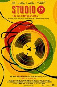 Studio 17: The Lost Reggae Tapes