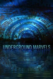Underground Marvels