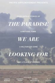 The Paradise We Are Looking For