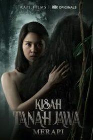 Kisah Tanah Jawa: Merapi