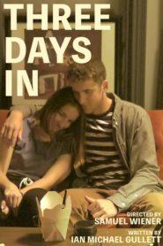 Three Days In
