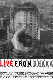 Live from Dhaka