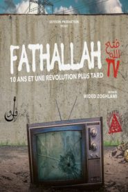 Fathallah TV, 10 ans et une révolution plus tard
