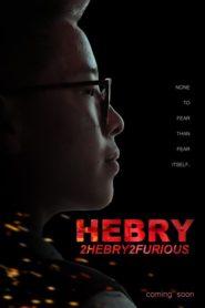 HEBRY: 2HEBRY2FURIOUS