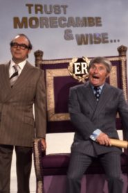 Trust Morecambe & Wise