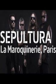 Sepultura à la Maroquinerie