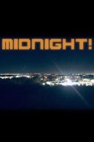 Midnight!