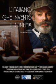 L'italiano che inventò il cinema