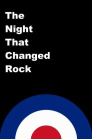 The Night That Changed Rock