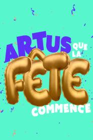 Montreux Comedy Festival 2019 – Artus Que La Fête Commence