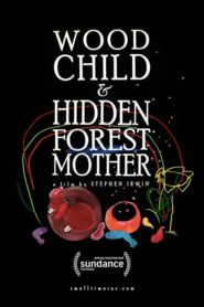 Wood Child and Hidden Forest Mother