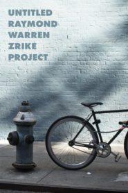 Untitled Raymond Warren Zrike Project