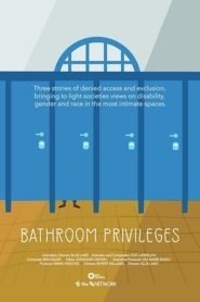 Bathroom Privileges