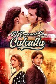 It.Happened.In.Calcutta