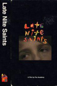 LATE NITE SAINTS